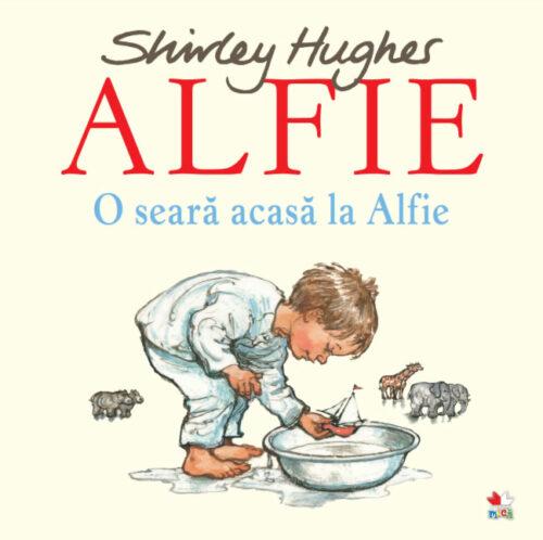 O seară acasă la Alfie - Shirley Hughes - Editura Litera