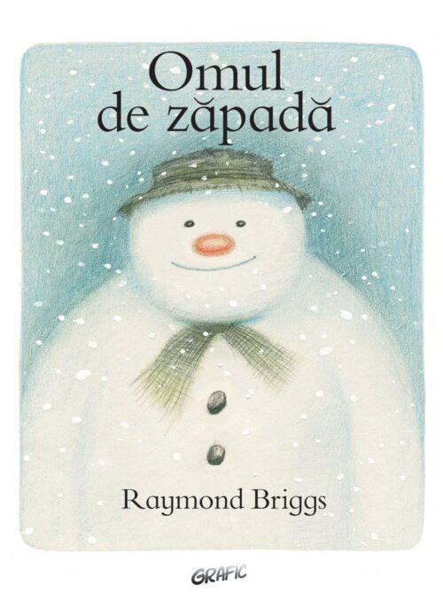 Omul de zăpadă - Raymond Briggs - Grafic-Art