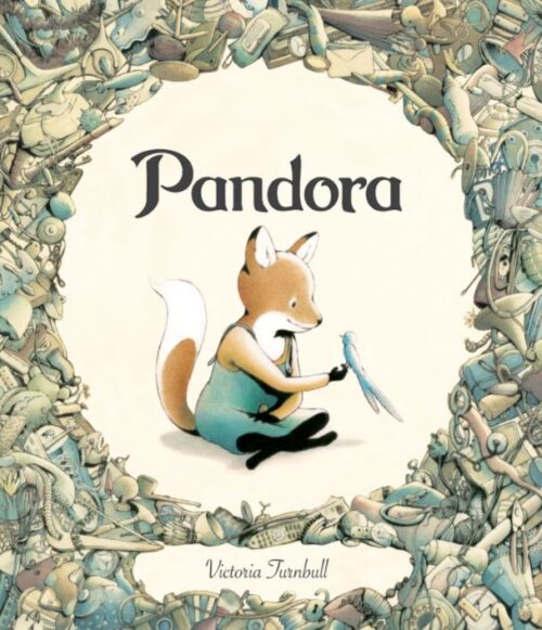 Pandora - Victoria Turnbull - Editura Humanitas Junior
