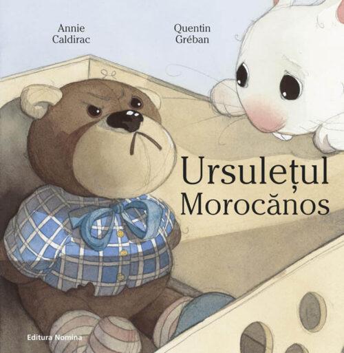 Ursulețul morocănos, de Annie Caldirac și Quentin Greban – Editura Nomina