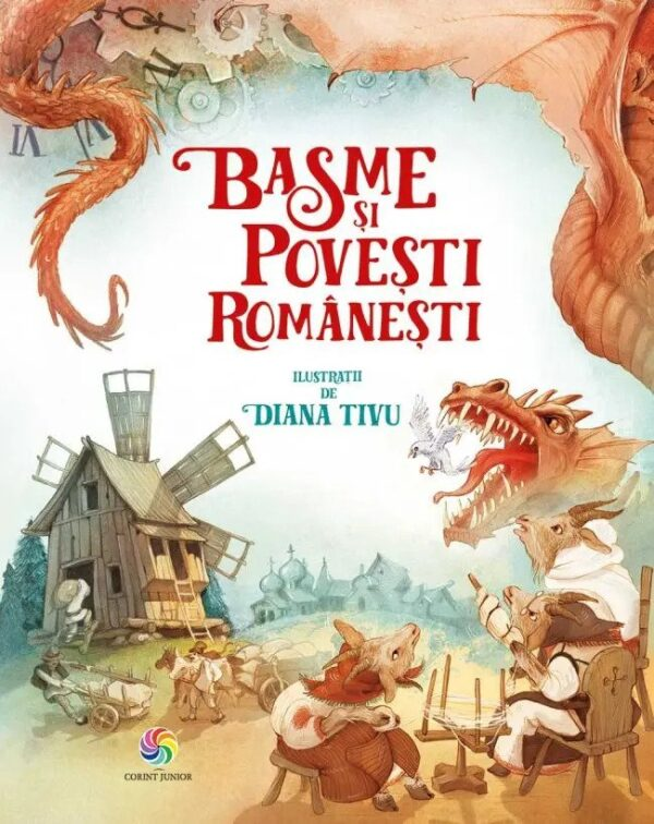Basme și povești românești - Diana Tivu - Editura Corint Junior