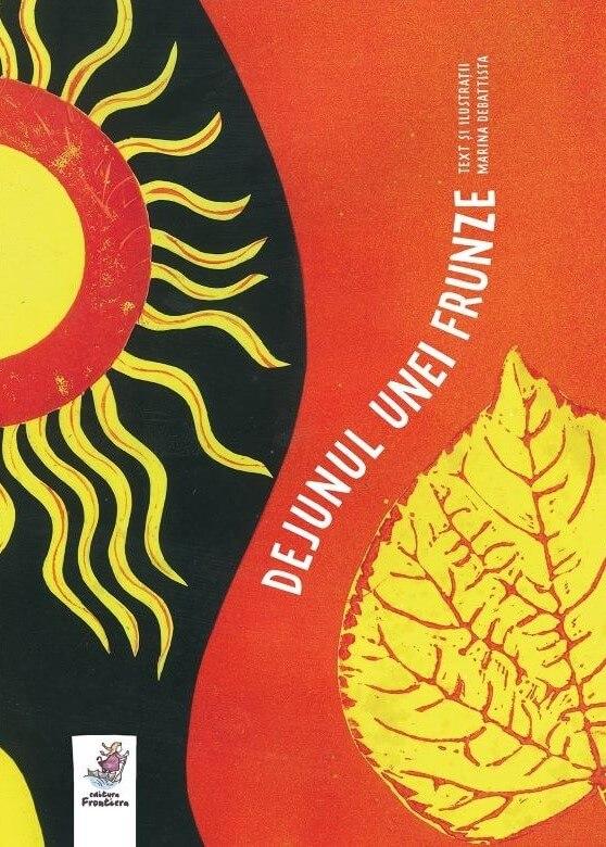 Dejunul unei frunze. Poezii pentru copii - Marina Debattista - Editura Frontiera