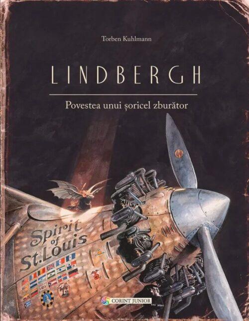 Lindbergh. Povestea unui șoricel zburător - Torben Kuhlmann - Editura Corint Junior