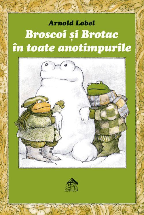 Broscoi și Brotac în toate anotimpurile - Arnold Lobel - Editura Cartea Copiilor