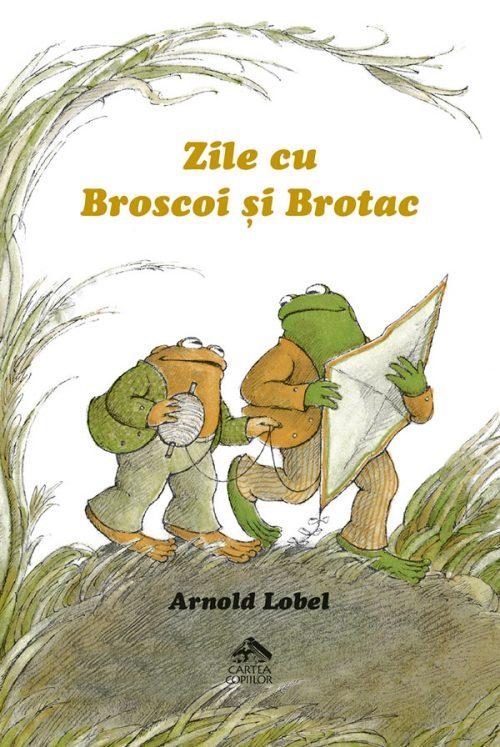 Zile cu Broscoi și Brotac - Arnold Lobel - Editura Cartea Copiilor