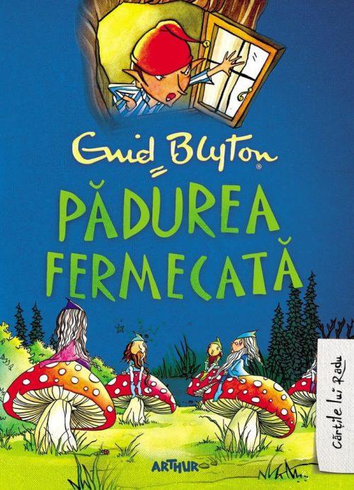 Copacul Depărtărilor #1: Pădurea Fermecată - Enid Blyton - Cărțile lui Radu