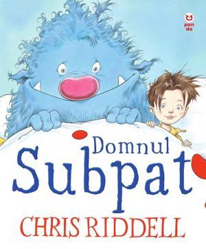 Domnul Subpat - Chris Riddell - Editura Pandora M
