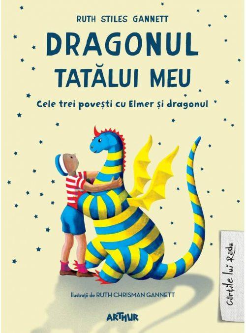Dragonul tatălui meu - Ruth Stiles Gannett - Cărțile lui Radu - Editura Arthur