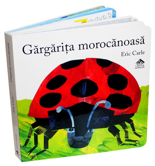 Gărgărița morocănoasă - Eric Carle - Editura Cartea Copiilor