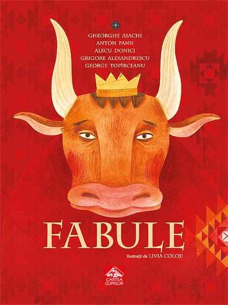 Fabule - antologie ilustrată de Livia Coloji - Editura Cartea Copiilor