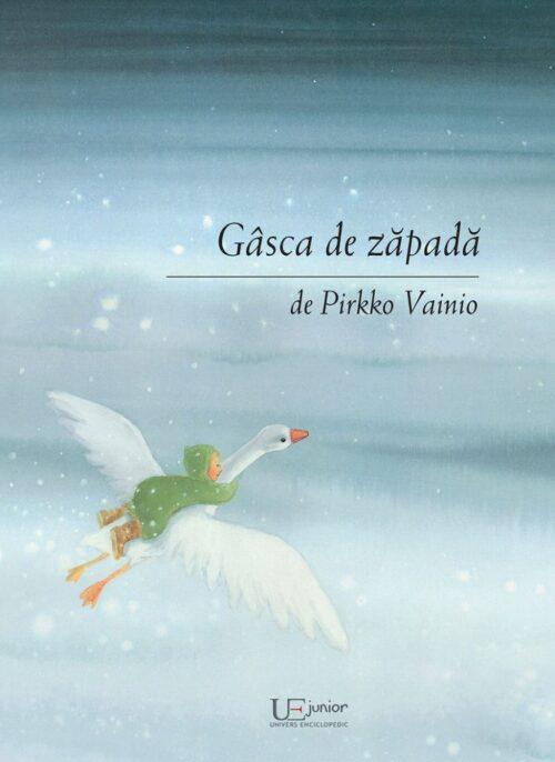 Gâsca de zăpadă - Pirkko Vainio - UEJ