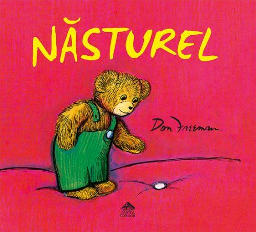 Năsturel - Don Freeman - Editura Cartea Copiilor