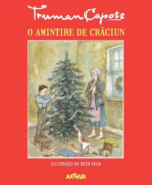 O amintire de Crăciun / A Christmas Memory - Truman Capote, Beth Peck - Editura Arthur