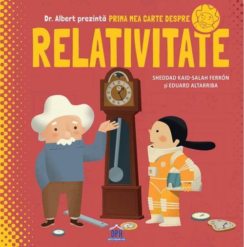 Primamea carte despre relativitate - Sheddad Kaid-Salah Ferron, Eduard Altarriba - Editura DPH