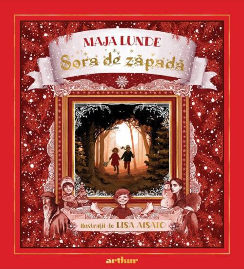 Sora de zăpadă - Maja Lunde, Lisa Aisato - Editura Arthur
