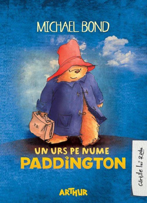 Un urs pe nume Paddington - Michael Bond - Cărțile lui Radu - Editura Arthur