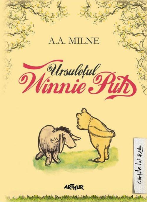 Ursuleţul Winnie Puh - A. A. Milne - Cărțile lui Radu - Editura ARTHUR