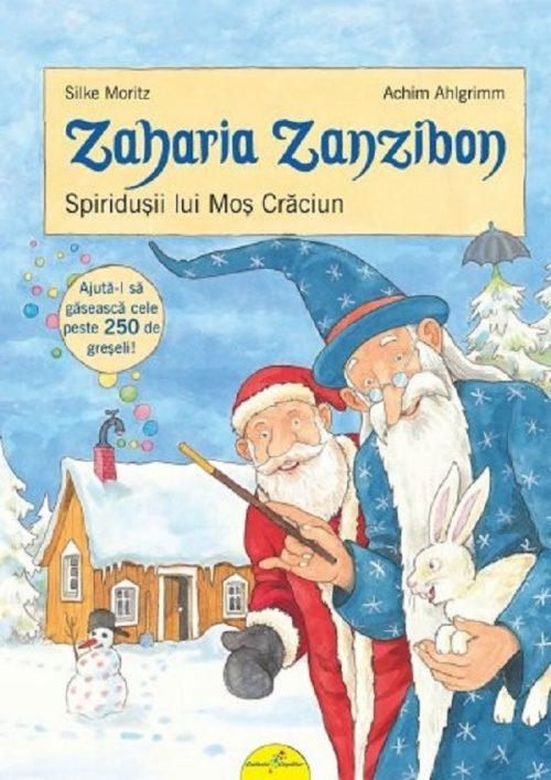 Zaharia Zanzibon. Spiridușii lui Moș Crăciun. Caută greșeli în imagini - Silke Moritz
