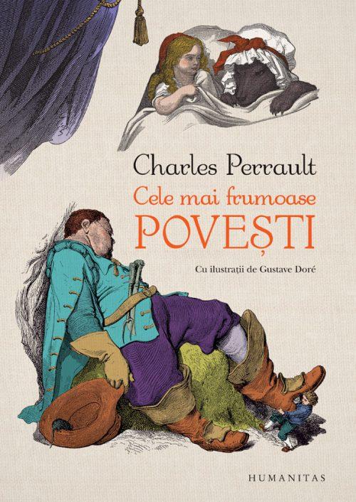 Cele mai frumoase povești - Charles Perrault, Gustave Doré - Humanitas Junior