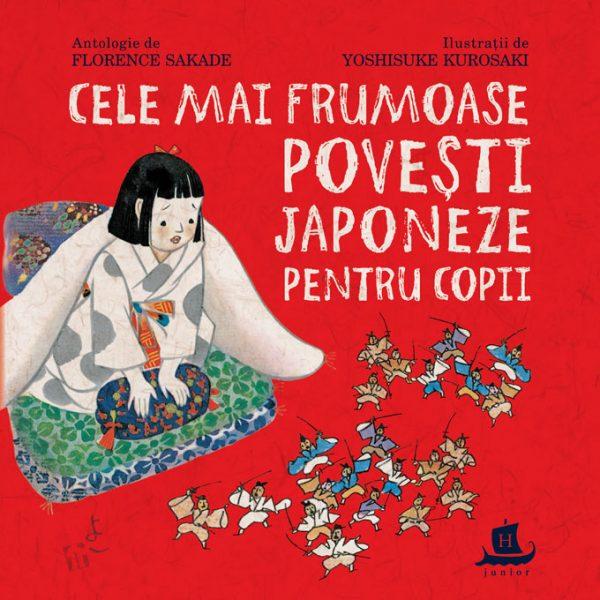 Cele mai frumoase povești japoneze pentru copii - Florence Sakade, Yoshisuke Kurosaki