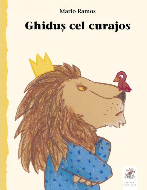 Ghiduș cel curajos - Mario Ramos - Editura Frontiera
