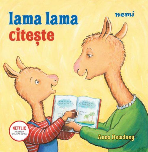 Lama lama citește - Anna Dewdney - Nemira