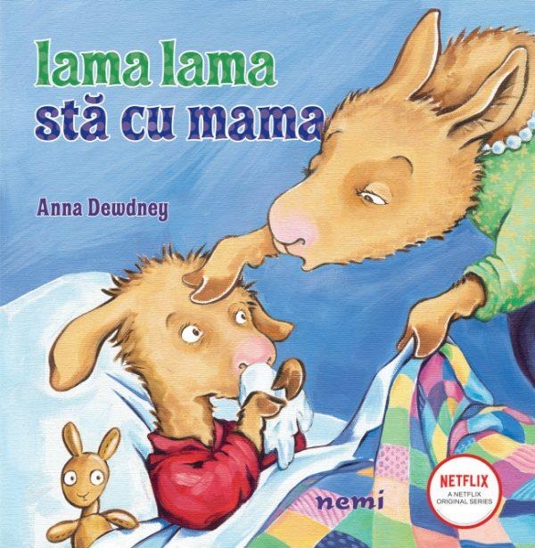 Lama lama stă cu mama - Anna Dewdney - Nemira