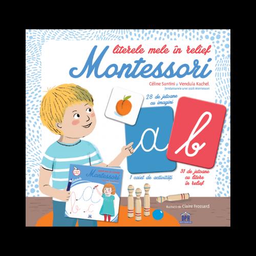 Literele mele în relief Montessori - Céline Santini, Vendula Kachel - DPH