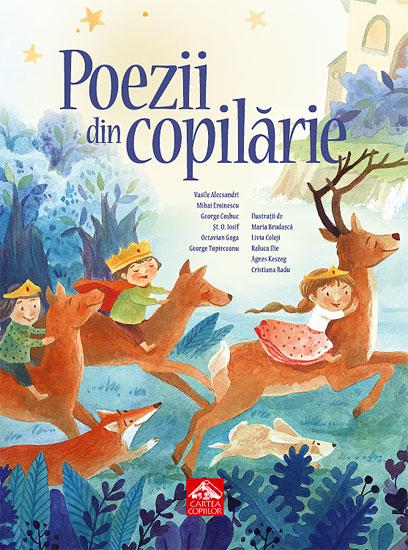 Poezii din copilărie - Antologie ilustrată de poezii clasice pentru copii - Cartea Copiilor