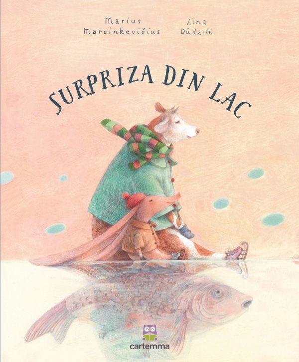 Surpriza din lac - Marius Marcinkevicius, Lina Dudaite - Editura Cartemma