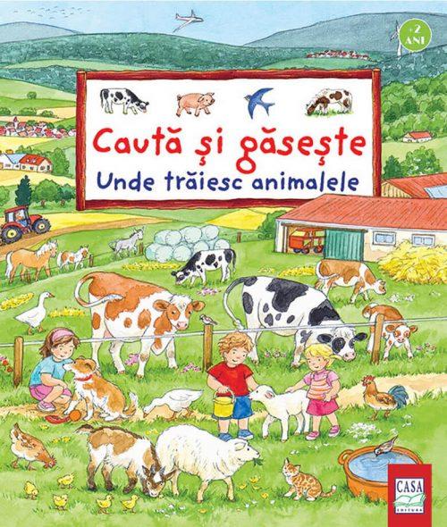 Unde trăiesc animalele - Caută și găsește - Editura Casa