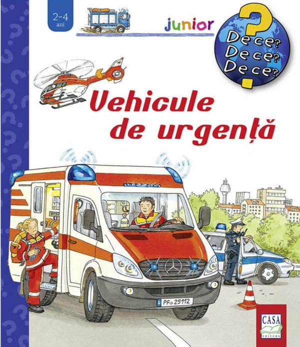 Vehicule de urgenţă - Colectia De ce - Editura Casa