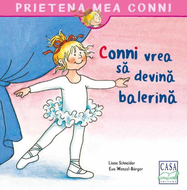 Conni vrea să devină balerină - Editura Casa