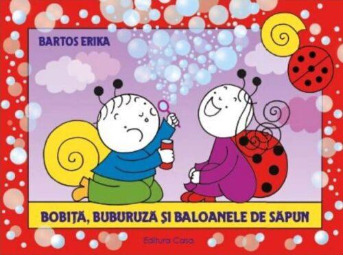 Bobiță, Buburuză și baloanele de săpun - Erika Bartos