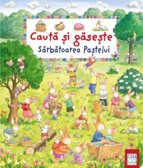 Sărbătoarea Paștelui - Caută și găsește - Editura Casa