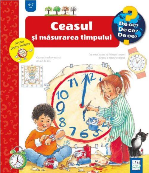 Ceasul și măsurarea timpului - Colecția De ce? - Editura Casa
