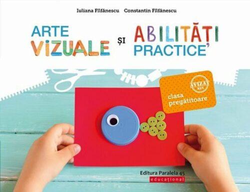 Arte vizuale și abilități practice - Clasa pregătitoare - Iuliana Fîlfănescu, Constantin Fîlfănescu